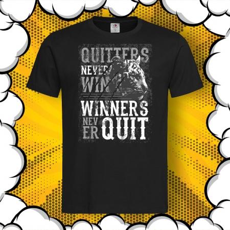 Мъжка тениска с картинка Quitters Never Win