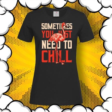 Дамска тениска с картинка Фламинго и надпис Need To Chill
