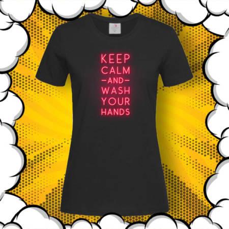 Тениска с принт Keep Calm and Wash Your Hands