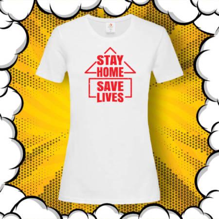 Тениска с принт Stay Home. Save Lives