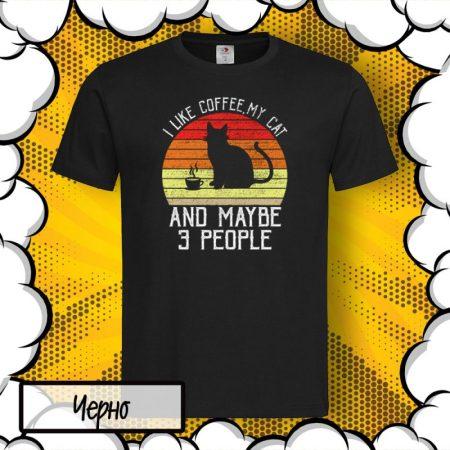 Мъжка тениска I like Coffee, my Cat and 3 people